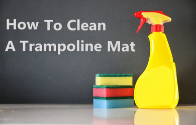 How to Clean a Trampoline Mat